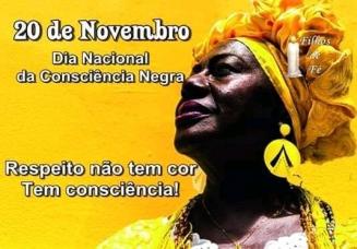 20 de Novembro - Dia Nacional da Consciencia Negra