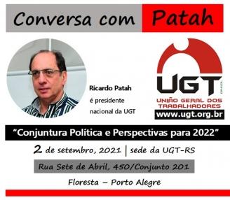 Presidente nacional da UGT encontra ugetistas gaúchos em 02/09, em Porto Alegre