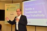 Ricardo Patah participa da Conferência Gestão e Tendências na Área Trabalhista, em São Paulo